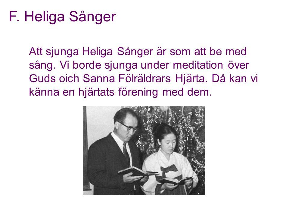 F. Heliga Sånger
