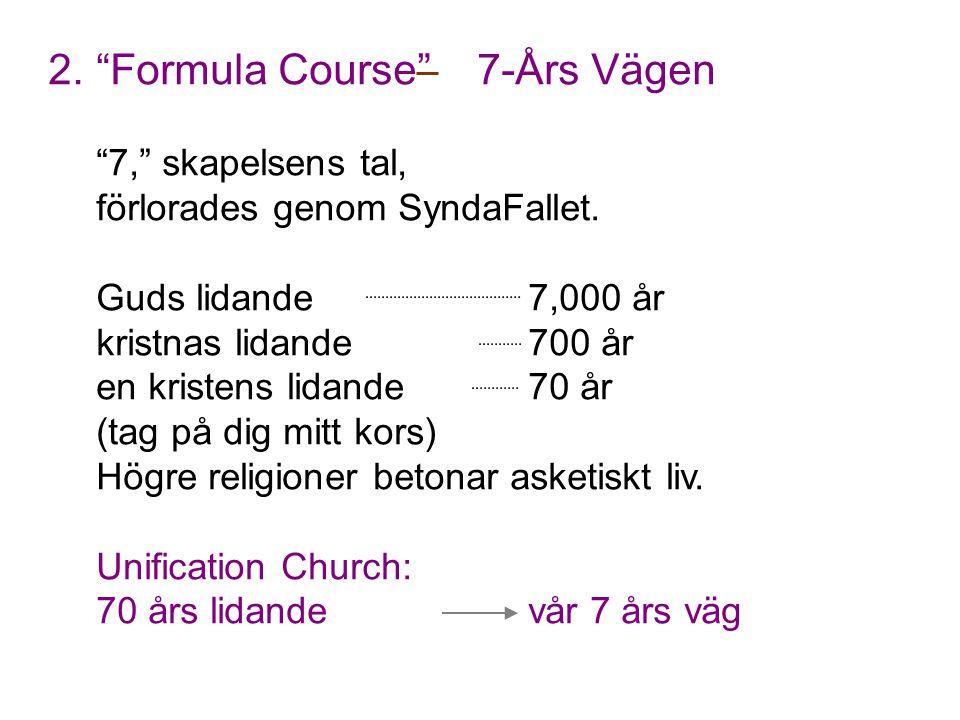 2. Formula Course 7-Års Vägen