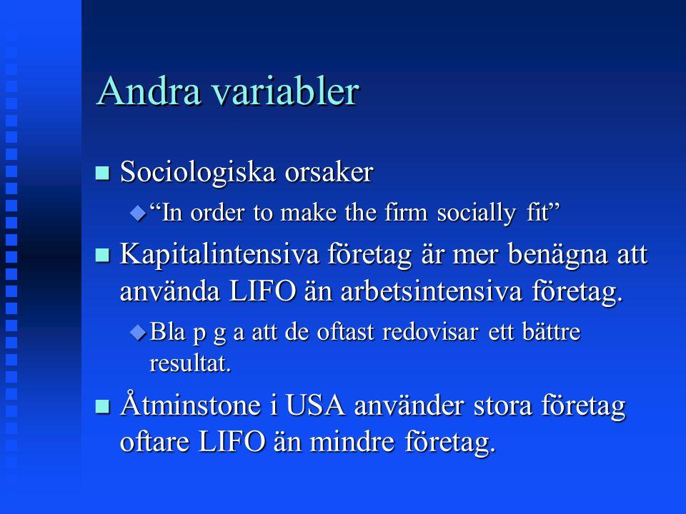 Andra variabler Sociologiska orsaker