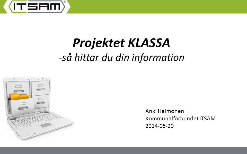 Projektet KLASSA -så hittar du din information