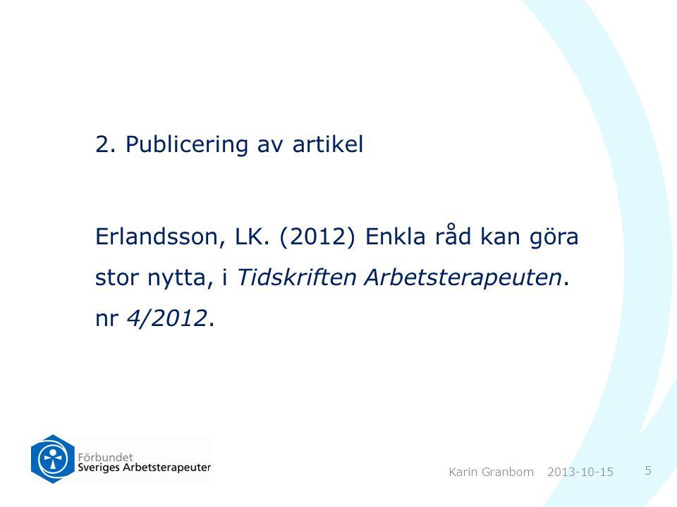 2. Publicering av artikel Erlandsson, LK