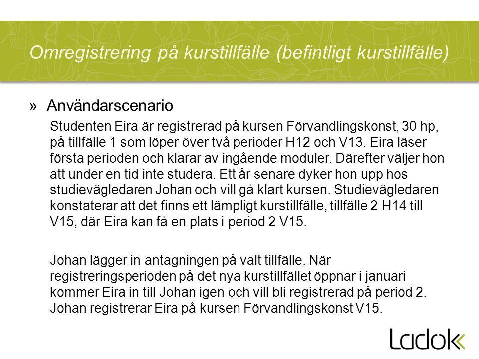 Omregistrering på kurstillfälle (befintligt kurstillfälle)