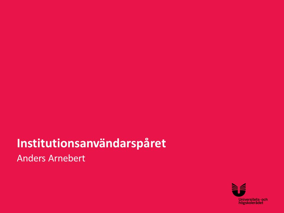 Institutionsanvändarspåret