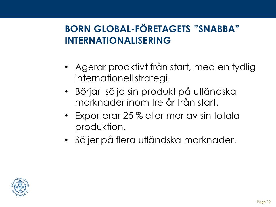 BORN GLOBAL-FÖRETAGETS SNABBA INTERNATIONALISERING