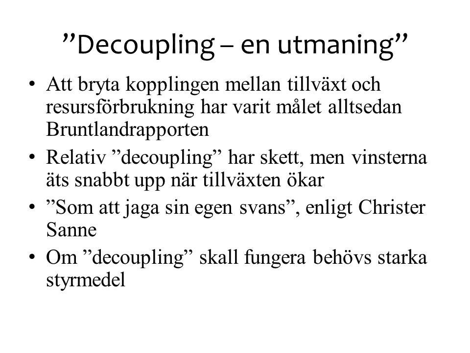 Decoupling – en utmaning