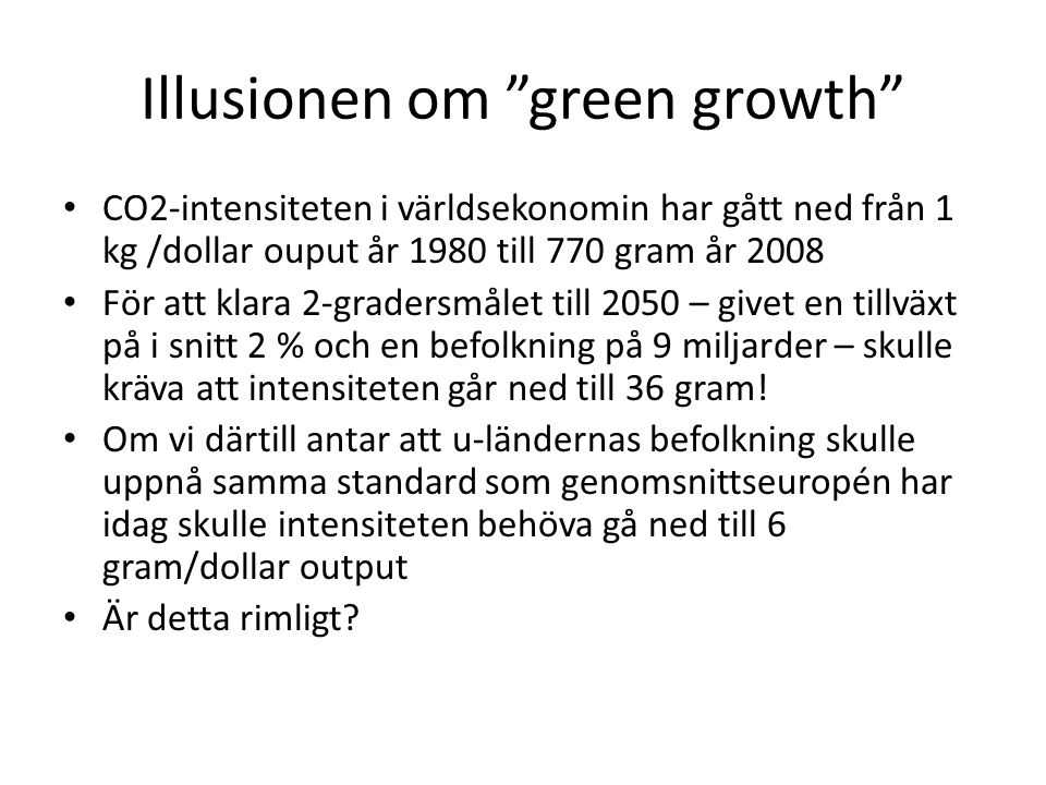 Illusionen om green growth