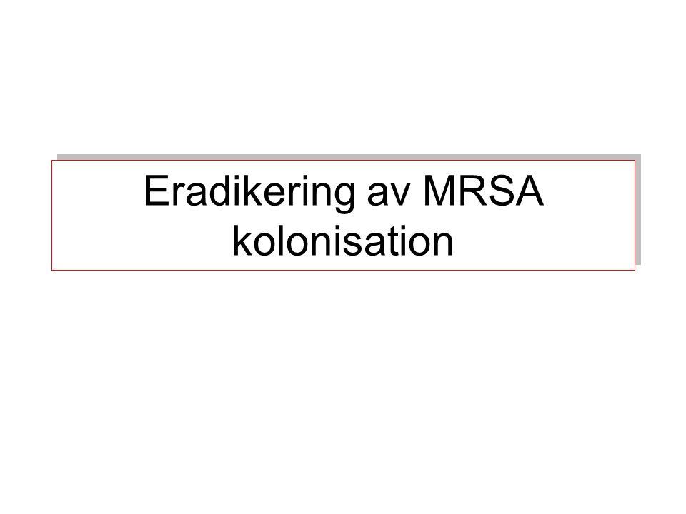 Eradikering av MRSA kolonisation