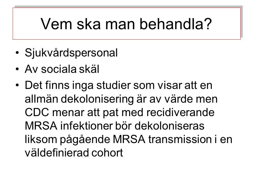 Vem ska man behandla Sjukvårdspersonal Av sociala skäl
