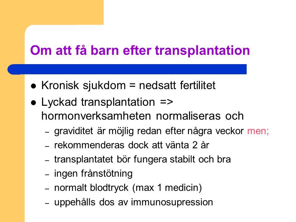Om att få barn efter transplantation