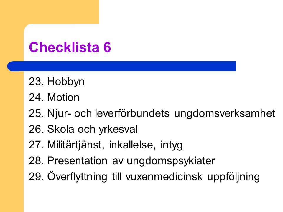Checklista 6 23. Hobbyn 24. Motion
