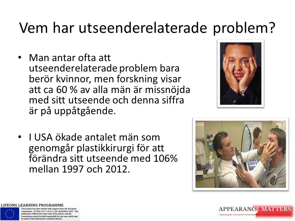 Vem har utseenderelaterade problem
