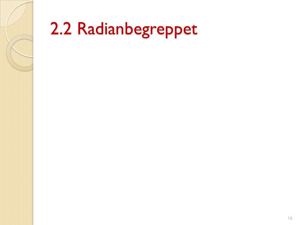 2.2 Radianbegreppet