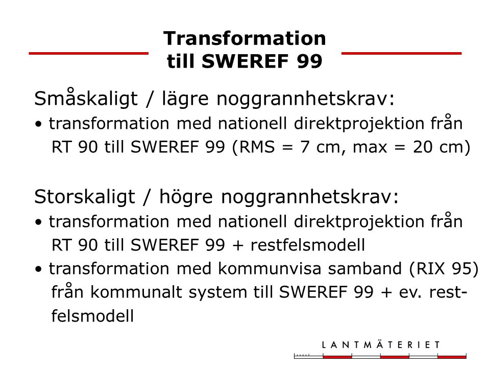 Transformation till SWEREF 99