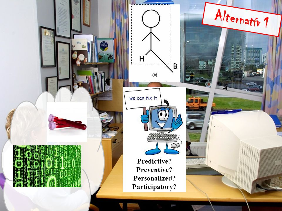 Alternatív 1 Predictive Preventive Personalized Participatory