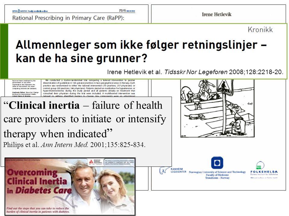Irene Hetlevik et al. Tidsskr Nor Legeforen 2008;128:2218-20.