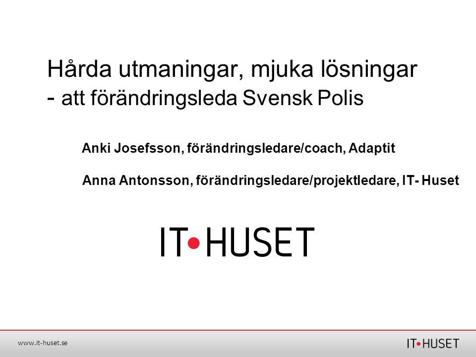 Hårda utmaningar, mjuka lösningar - att förändringsleda Svensk Polis