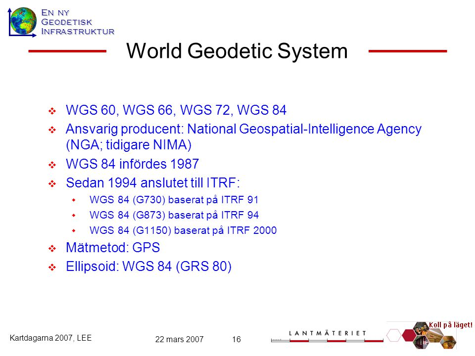 World Geodetic System WGS 60, WGS 66, WGS 72, WGS 84