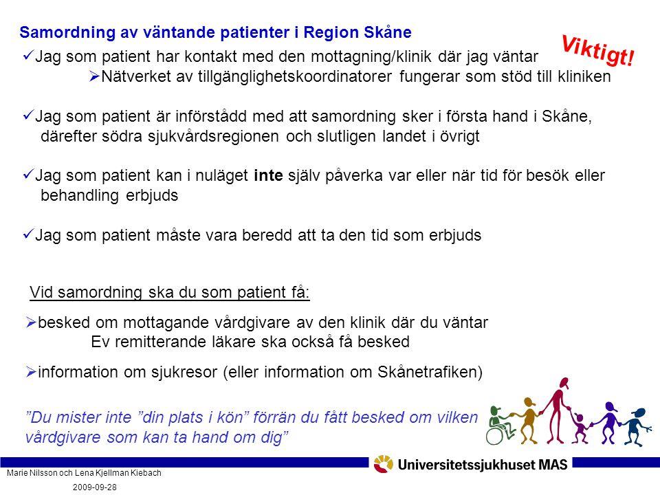 Viktigt! Samordning av väntande patienter i Region Skåne
