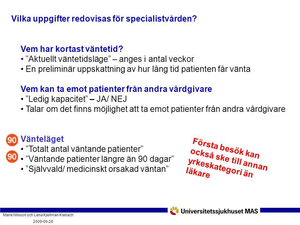 Vilka uppgifter redovisas för specialistvården