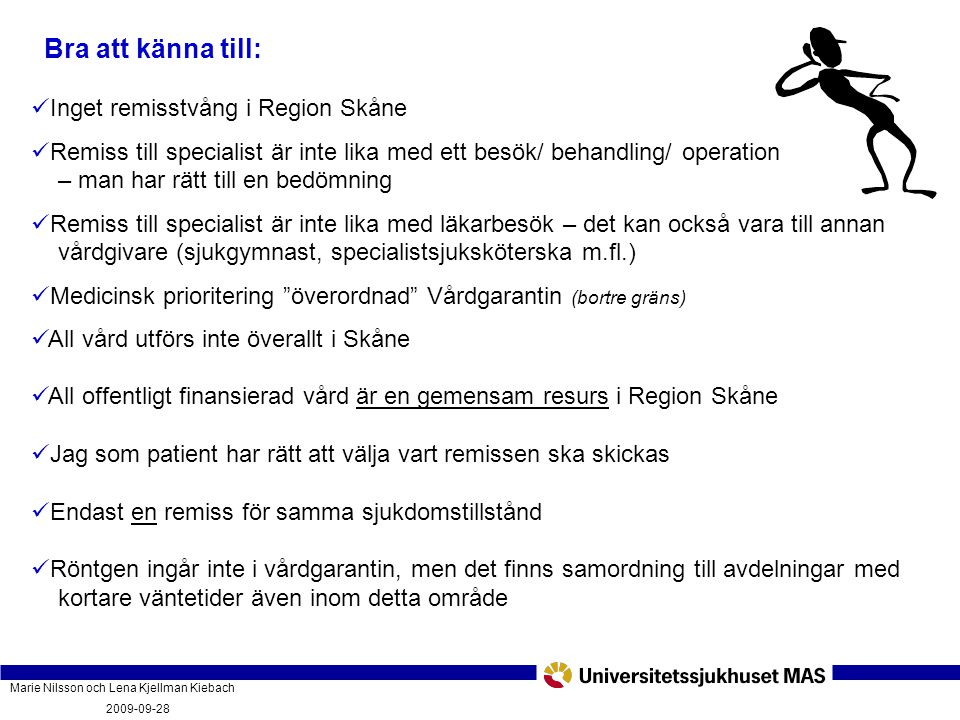 Bra att känna till: Inget remisstvång i Region Skåne