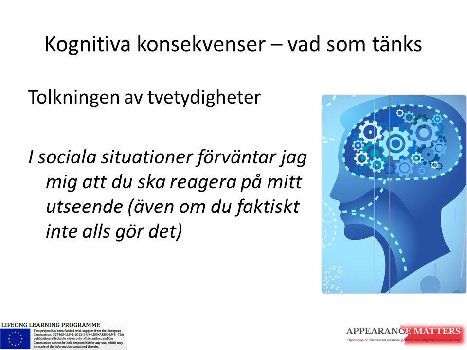 Kognitiva konsekvenser – vad som tänks