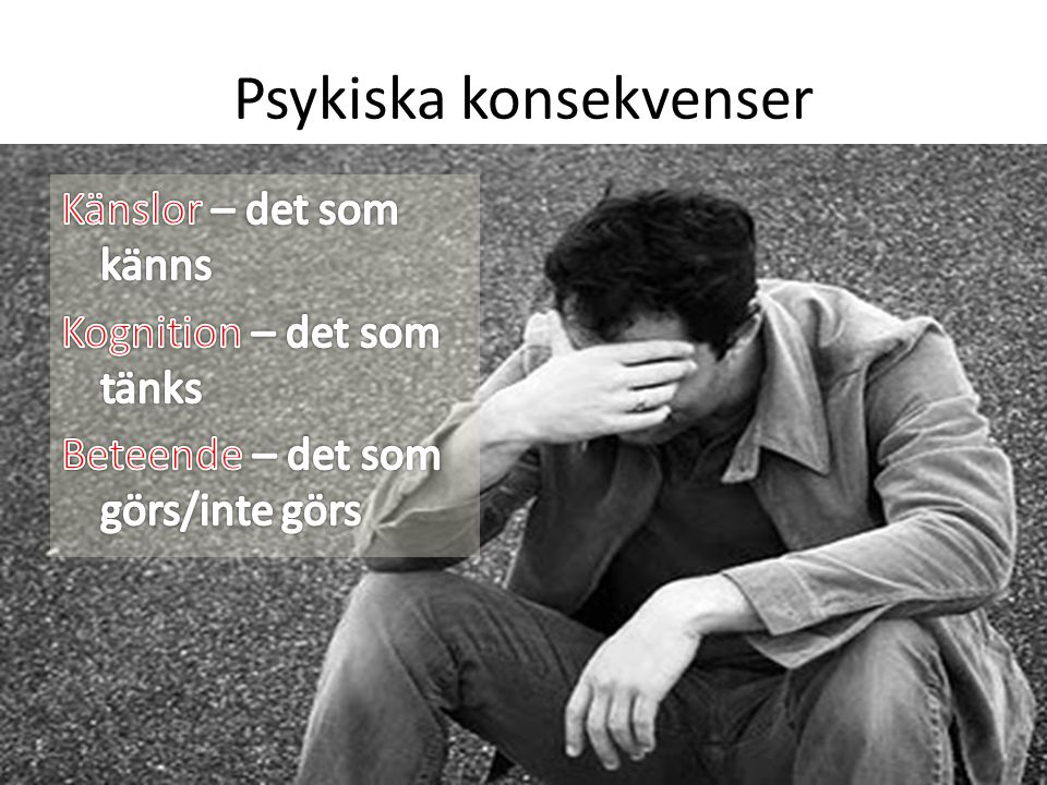 Psykiska konsekvenser