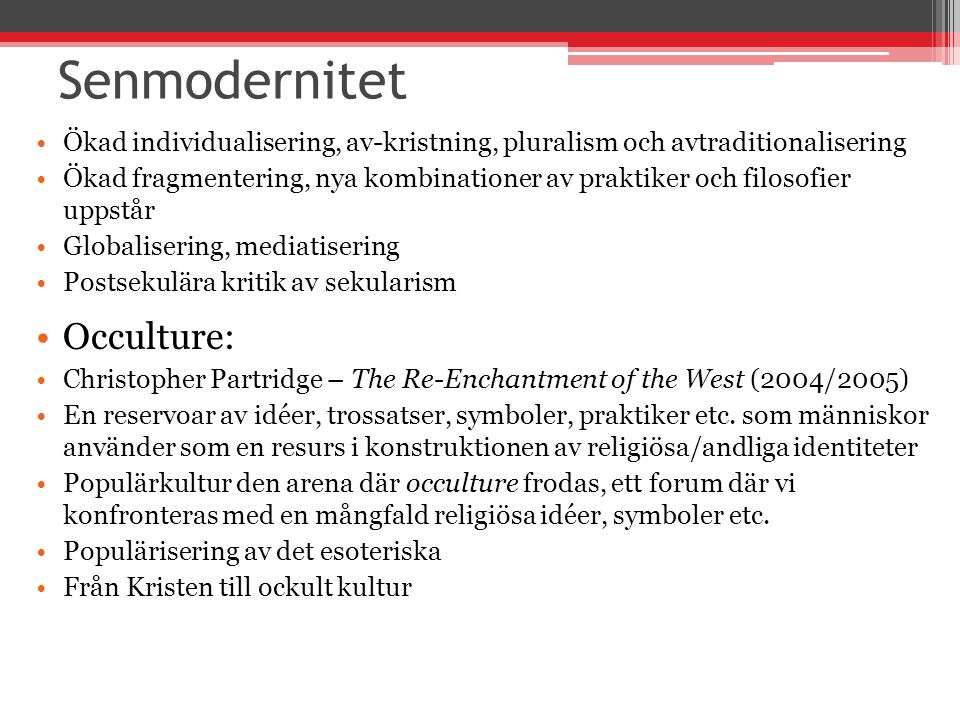 Senmodernitet Occulture: