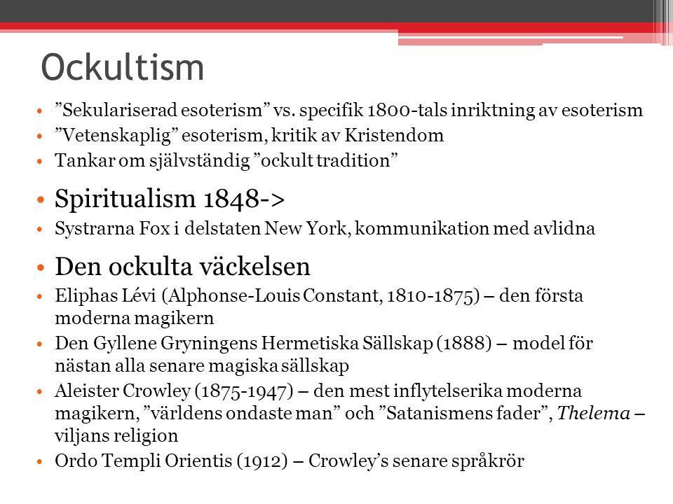 Ockultism Spiritualism 1848-> Den ockulta väckelsen