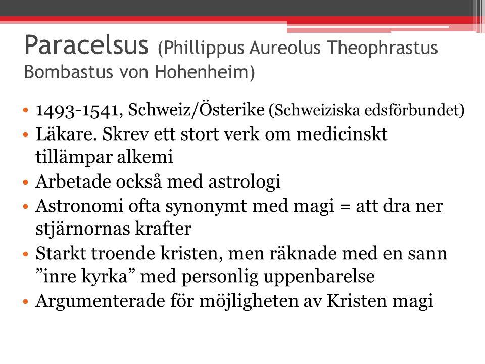 Paracelsus (Phillippus Aureolus Theophrastus Bombastus von Hohenheim)