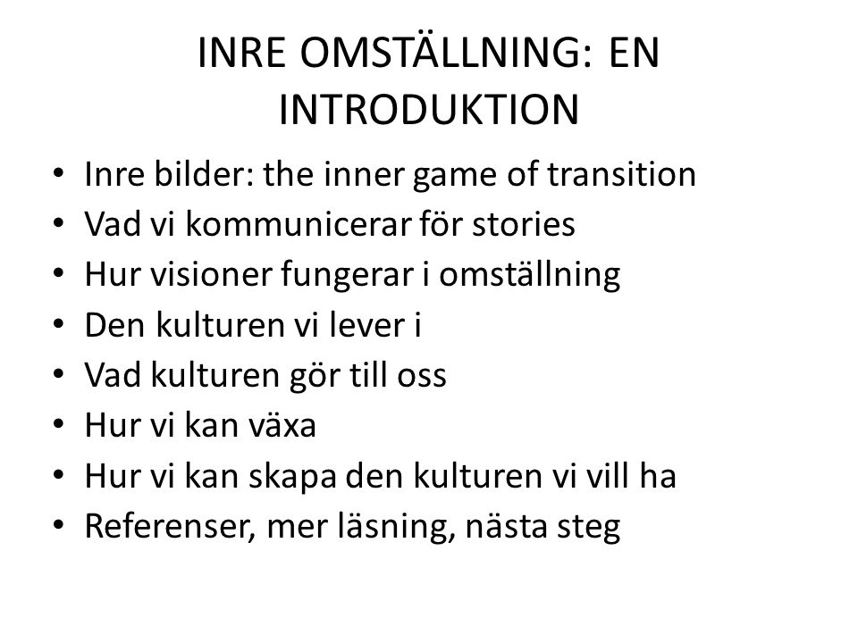 INRE OMSTÄLLNING: EN INTRODUKTION