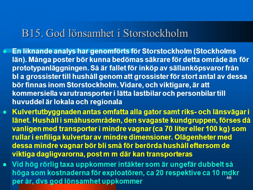 B15. God lönsamhet i Storstockholm