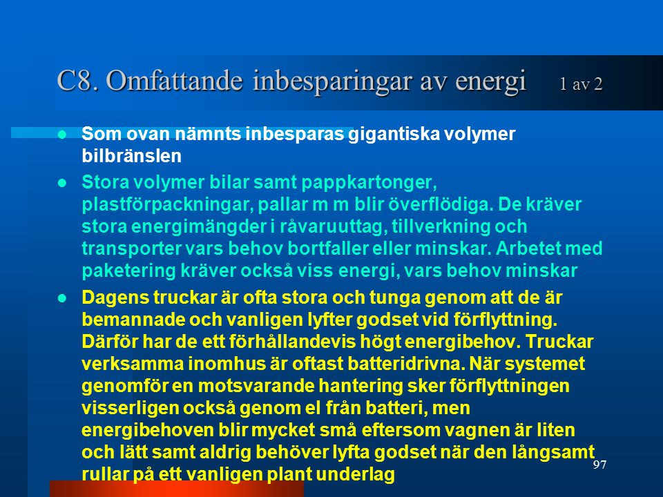 C8. Omfattande inbesparingar av energi 1 av 2