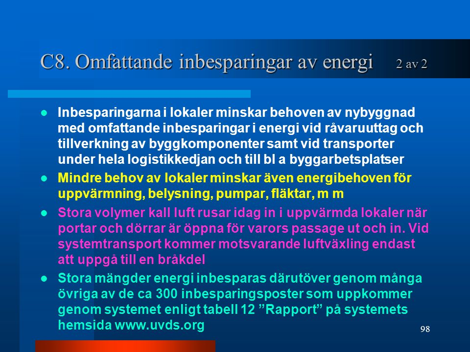 C8. Omfattande inbesparingar av energi 2 av 2