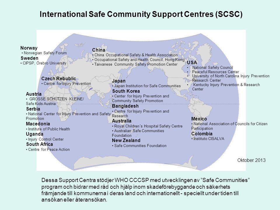 International Safe Community Support Centres (SCSC)