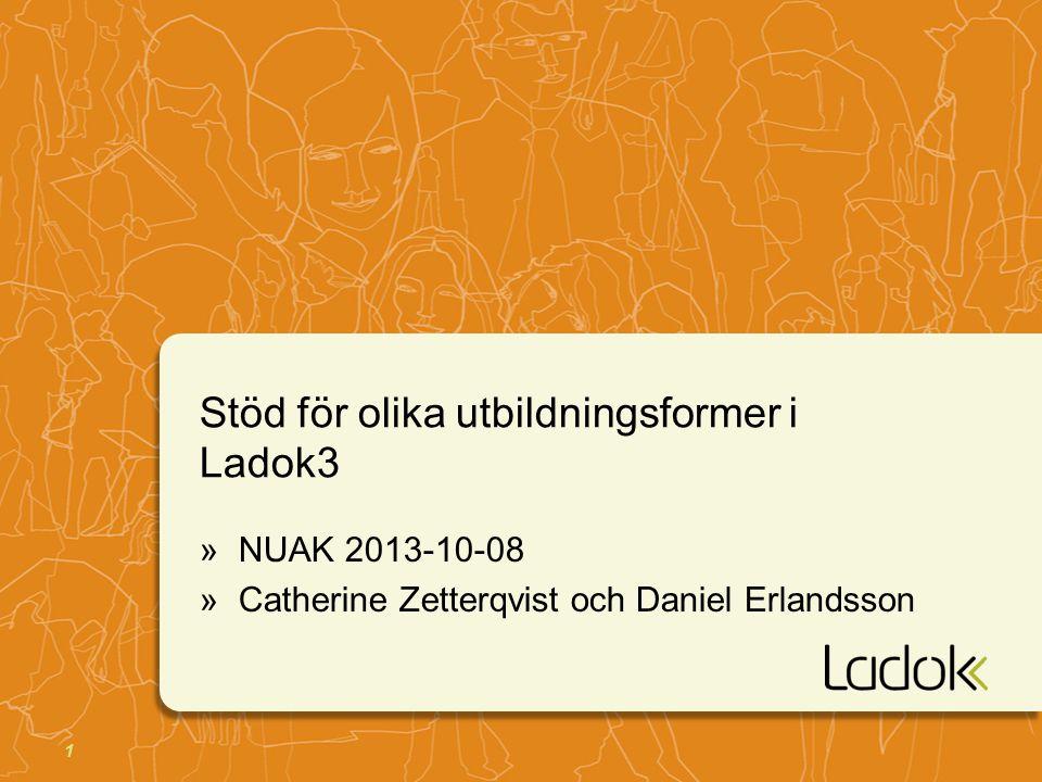 Stöd för olika utbildningsformer i Ladok3