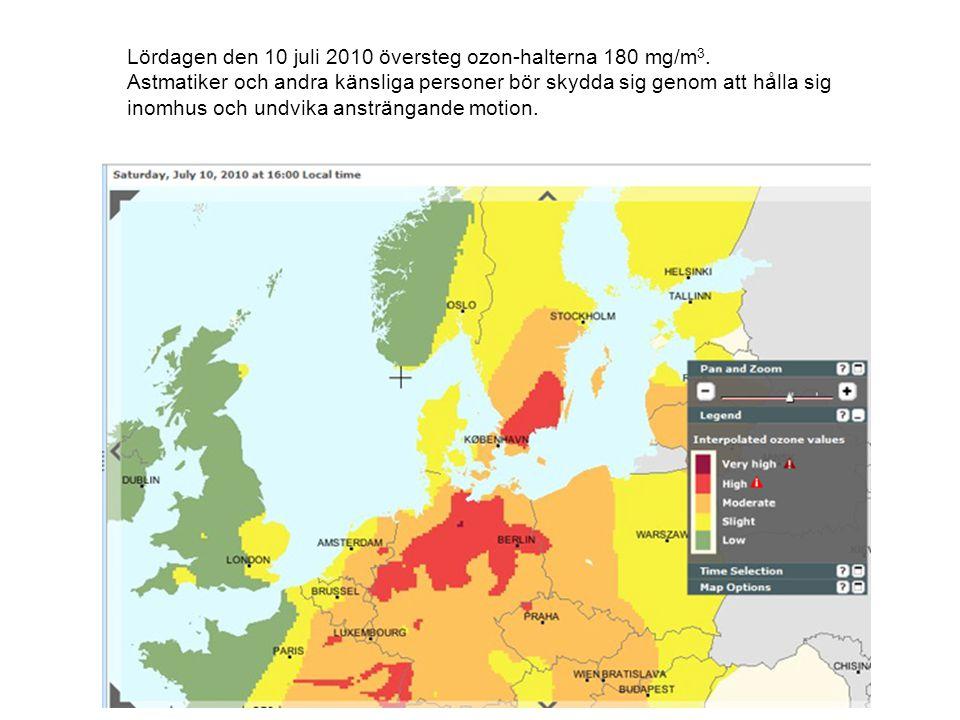 Lördagen den 10 juli 2010 översteg ozon-halterna 180 mg/m3