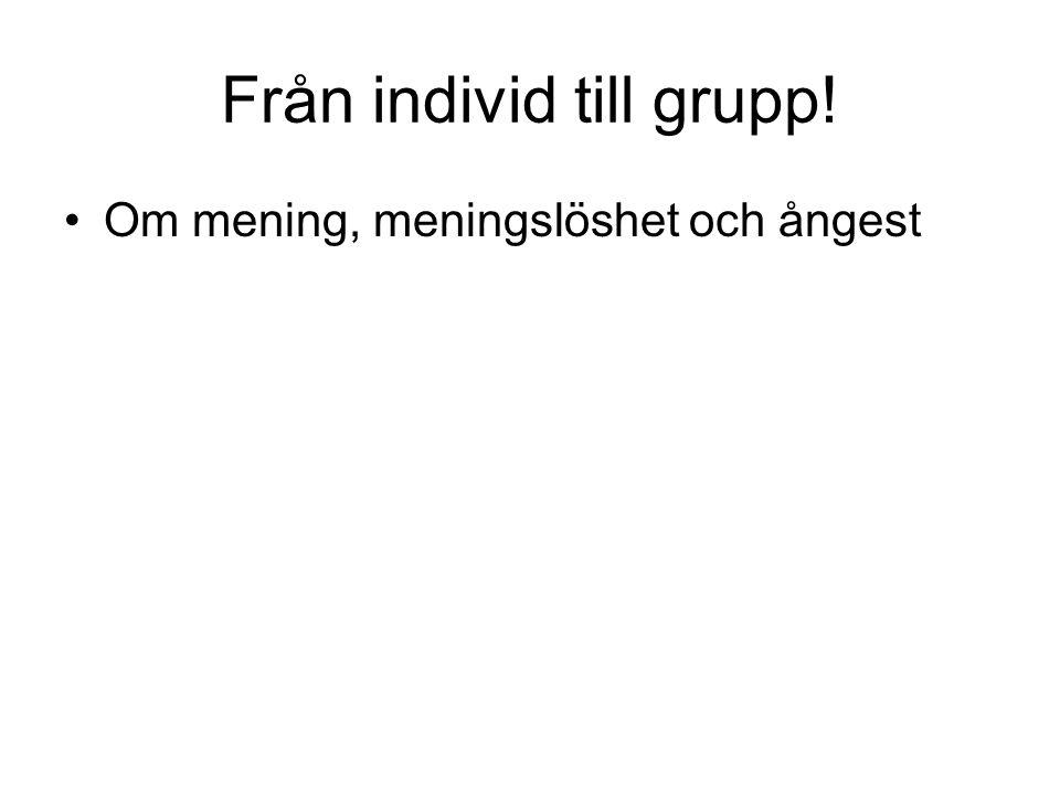 Från individ till grupp!