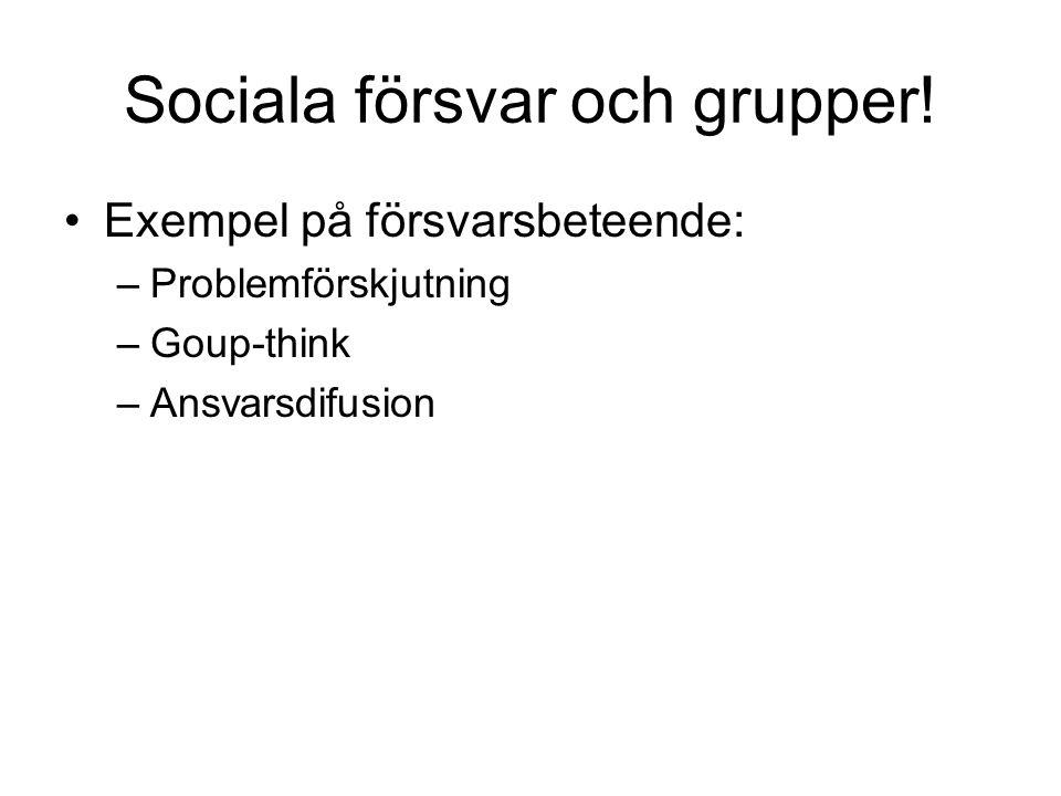 Sociala försvar och grupper!