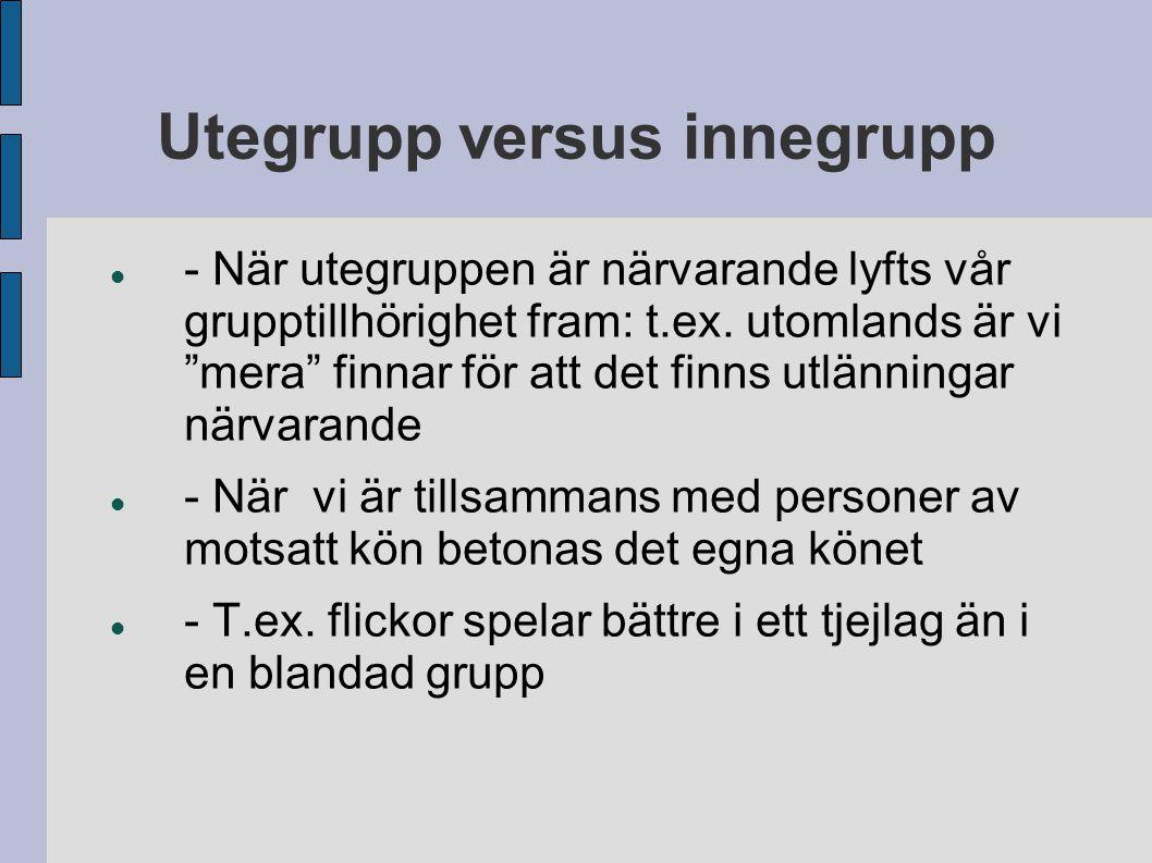 Utegrupp versus innegrupp
