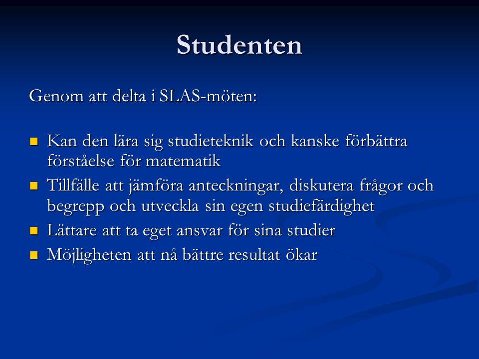 Studenten Genom att delta i SLAS-möten: