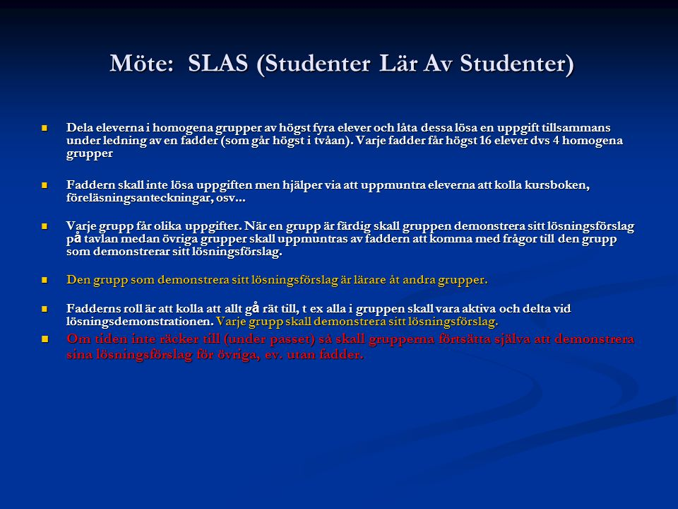 Möte: SLAS (Studenter Lär Av Studenter)