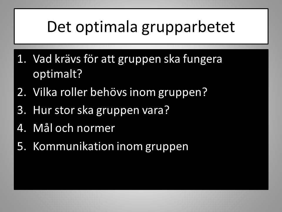 Det optimala grupparbetet