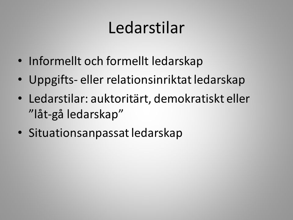 Ledarstilar Informellt och formellt ledarskap