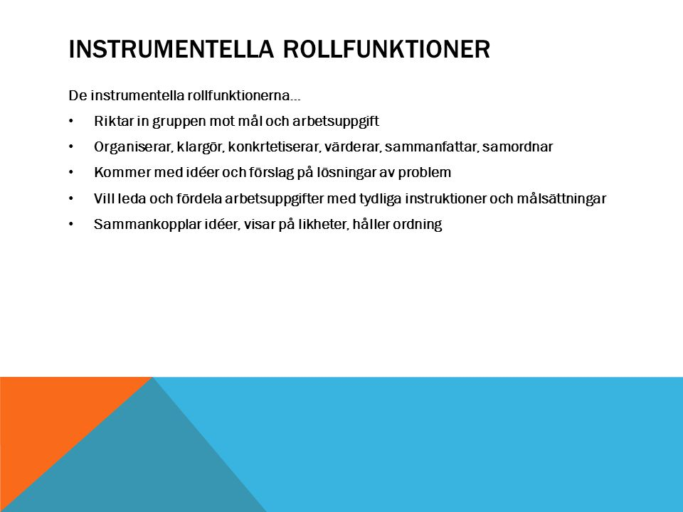 Instrumentella rollfunktioner