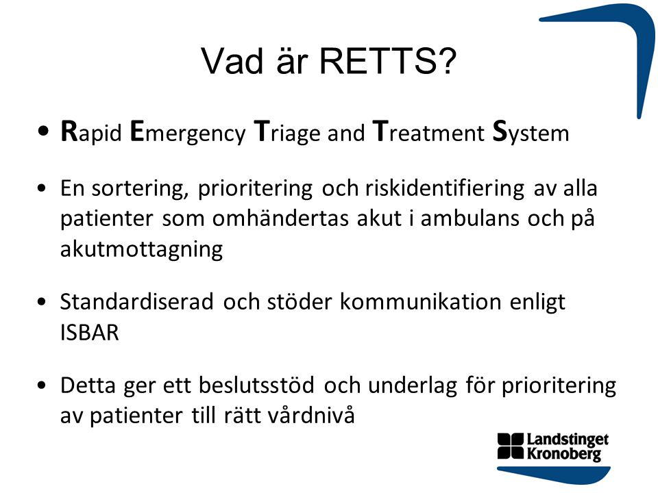Vad är RETTS Rapid Emergency Triage and Treatment System