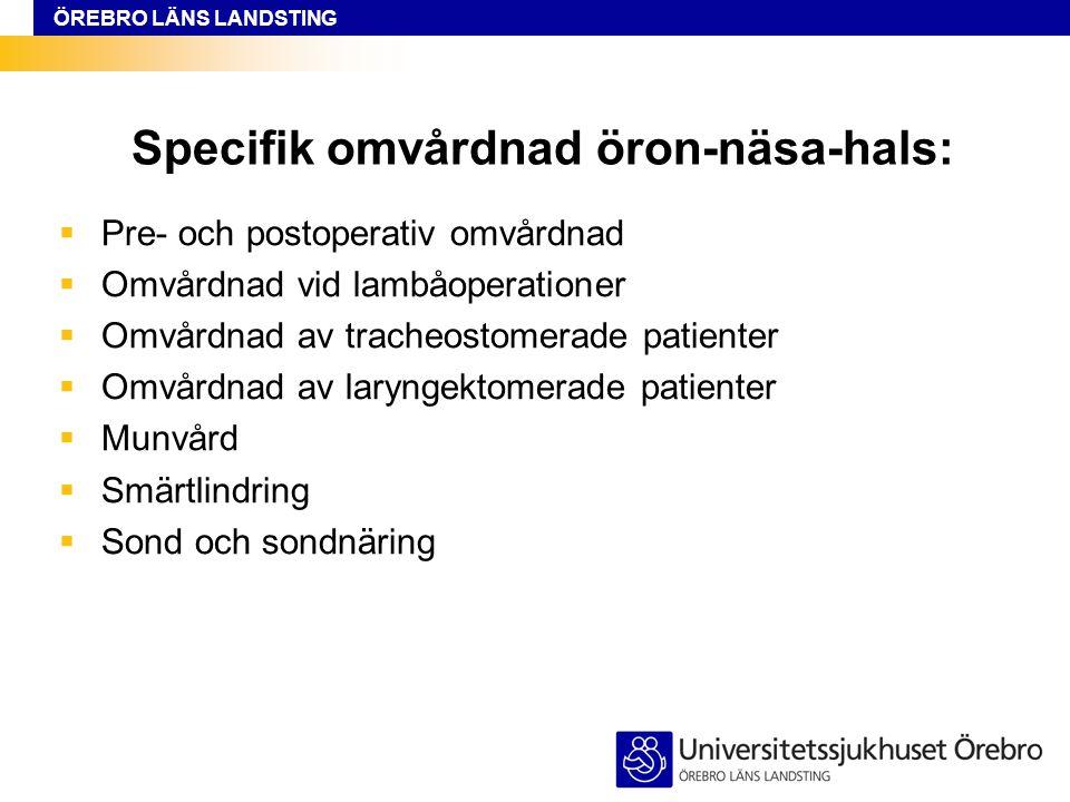 Specifik omvårdnad öron-näsa-hals: