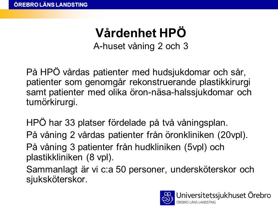 Vårdenhet HPÖ A-huset våning 2 och 3