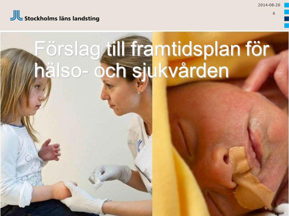 Förslag till framtidsplan för hälso- och sjukvården