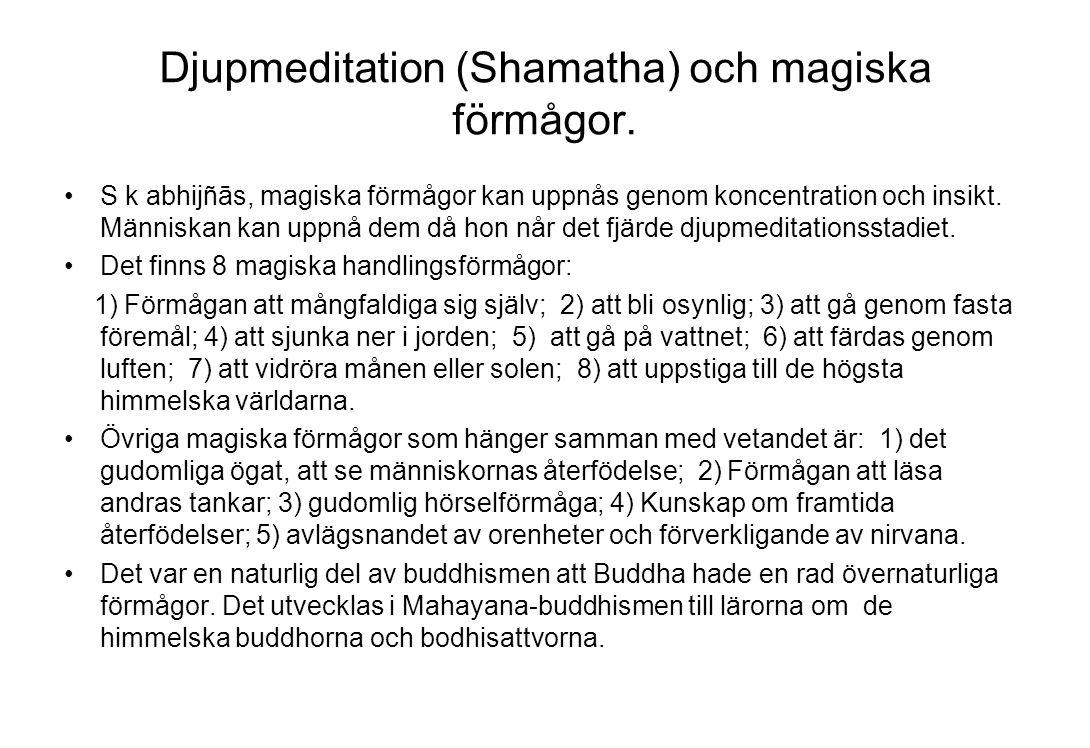 Djupmeditation (Shamatha) och magiska förmågor.