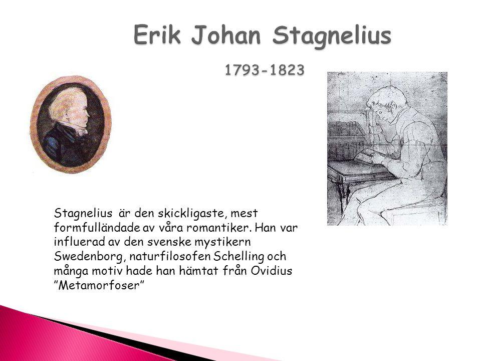 Erik Johan Stagnelius 1793-1823